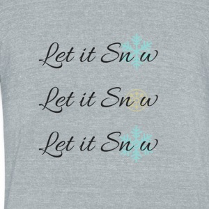 Let it Snow - Unisex Tri-Blend T-Shirt by American Apparel