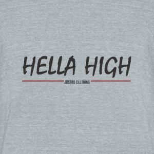 Hella High - Unisex Tri-Blend T-Shirt by American Apparel