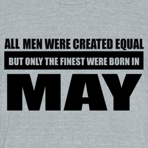 All men were created equal May designs - Unisex Tri-Blend T-Shirt by American Apparel