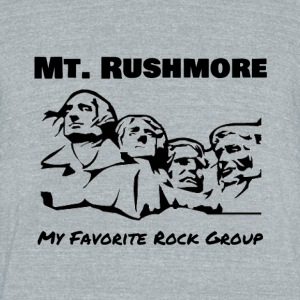 Mt. Rushmore - Rock Group - Unisex Tri-Blend T-Shirt by American Apparel