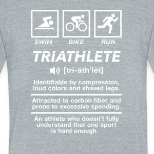 Triathlete Definition Swim Bike Run - Unisex Tri-Blend T-Shirt by American Apparel