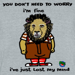 Just Fine Lion - Unisex Tri-Blend T-Shirt by American Apparel