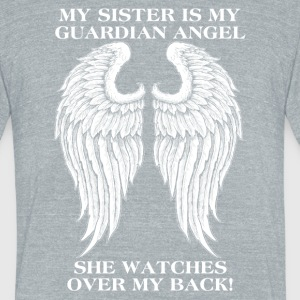 My sister is my guardian angel - Unisex Tri-Blend T-Shirt by American Apparel