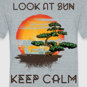 Look at SUN and Keep Calm - Unisex Tri-Blend T-Shirt by American Apparel