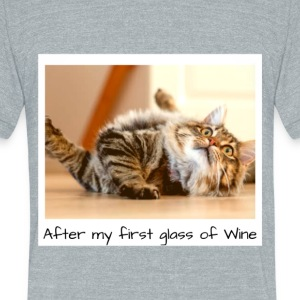 After My First Glass - Unisex Tri-Blend T-Shirt by American Apparel