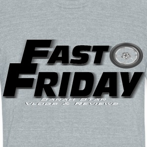 Fast Friday Black - Unisex Tri-Blend T-Shirt by American Apparel