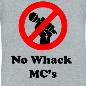 No Whack MC's - Unisex Tri-Blend T-Shirt by American Apparel