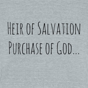 Heir of Salvation Purchase of God - Unisex Tri-Blend T-Shirt by American Apparel