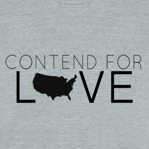 Contend For Love - Unisex Tri-Blend T-Shirt by American Apparel