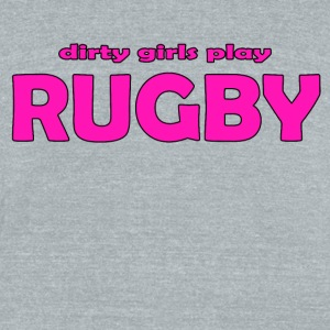 Rugby Dirty Girls - Unisex Tri-Blend T-Shirt by American Apparel