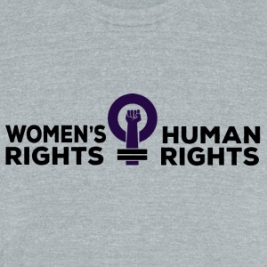Women's Rights = Human Rights - Unisex Tri-Blend T-Shirt by American Apparel