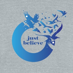 Just Believe - Unisex Tri-Blend T-Shirt by American Apparel