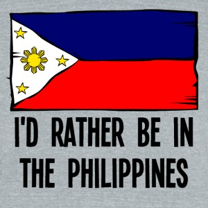 I'd Rather Be In the Philippines - Unisex Tri-Blend T-Shirt by American Apparel