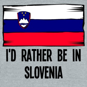 I'd Rather Be In Slovenia - Unisex Tri-Blend T-Shirt by American Apparel