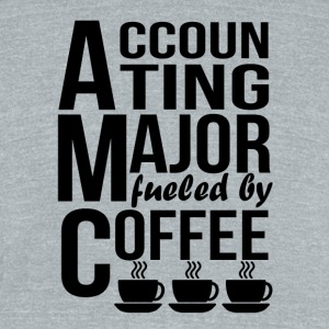 Accounting Major Fueled By Coffee - Unisex Tri-Blend T-Shirt by American Apparel