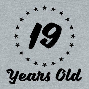 19 Years Old - Unisex Tri-Blend T-Shirt by American Apparel