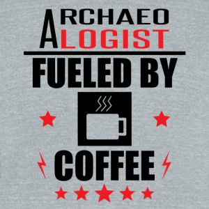 Archaeologist Fueled By Coffee - Unisex Tri-Blend T-Shirt by American Apparel