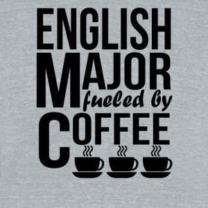 English Major Fueled By Coffee - Unisex Tri-Blend T-Shirt by American Apparel