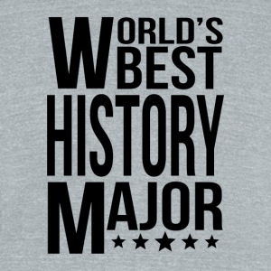World's Best History Major - Unisex Tri-Blend T-Shirt by American Apparel