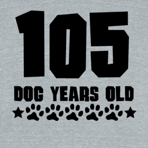105 Dog Years Old Funny 15th Birthday - Unisex Tri-Blend T-Shirt by American Apparel