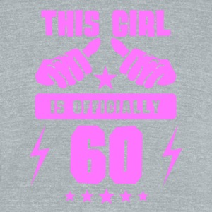 This Girl Is Officially 60 - Unisex Tri-Blend T-Shirt by American Apparel