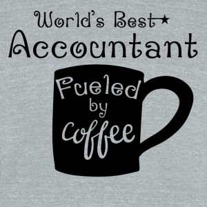 World's Best Accountant Fueled By Coffee - Unisex Tri-Blend T-Shirt by American Apparel