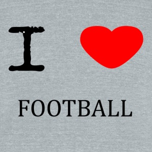 I LOVE FOOTBALL - Unisex Tri-Blend T-Shirt by American Apparel