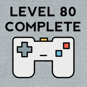 Level 80 Complete 80th Birthday - Unisex Tri-Blend T-Shirt by American Apparel