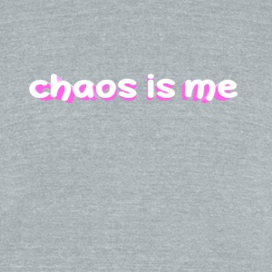 chaos is me - Unisex Tri-Blend T-Shirt by American Apparel