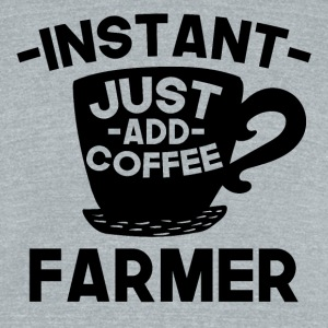 Instant Farmer Just Add Coffee - Unisex Tri-Blend T-Shirt by American Apparel