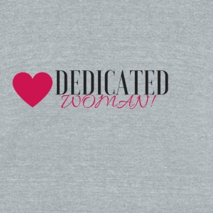 DEDICATED WOMAN - Unisex Tri-Blend T-Shirt by American Apparel