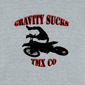 gravity sucks tmx - Unisex Tri-Blend T-Shirt by American Apparel