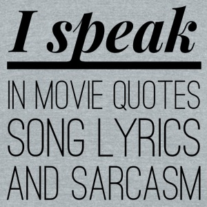 I speak in Movie Quotes - Unisex Tri-Blend T-Shirt by American Apparel