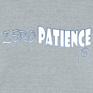 Zero Patience - Unisex Tri-Blend T-Shirt by American Apparel