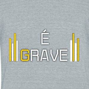 Design do canal É Grave - Unisex Tri-Blend T-Shirt by American Apparel