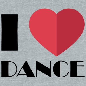 I Love Dance - Unisex Tri-Blend T-Shirt by American Apparel