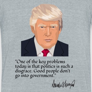 Said, Mr. Donald Trump - Unisex Tri-Blend T-Shirt by American Apparel
