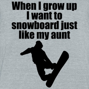 Snowboard - when i grow up i want to snowboard j - Unisex Tri-Blend T-Shirt by American Apparel
