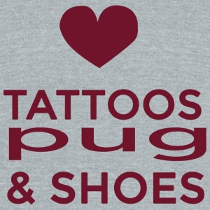 Pug - tattoos pug and shoes - Unisex Tri-Blend T-Shirt by American Apparel