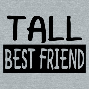 Tall Best Friend - Unisex Tri-Blend T-Shirt by American Apparel