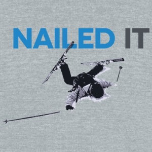 Nailed It - Unisex Tri-Blend T-Shirt by American Apparel