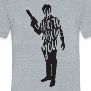 Han Solo quote t shirt design JLane Design Teepubl - Unisex Tri-Blend T-Shirt by American Apparel