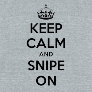 keep calm and snipe on - Unisex Tri-Blend T-Shirt by American Apparel