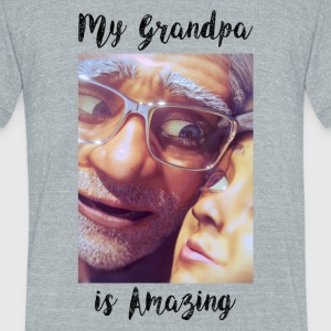 My Grandpa Is Amazing - Unisex Tri-Blend T-Shirt by American Apparel