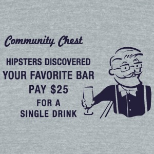 Hipster Monopoly - Unisex Tri-Blend T-Shirt by American Apparel