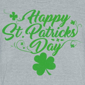 Happy St. Patricks Day - Unisex Tri-Blend T-Shirt by American Apparel