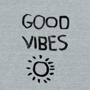 good vibes - Unisex Tri-Blend T-Shirt by American Apparel