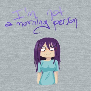 I'm not a morning person - Unisex Tri-Blend T-Shirt by American Apparel