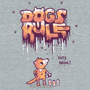 Dogs Rule - Unisex Tri-Blend T-Shirt by American Apparel