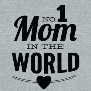 number_1_mom_in_the_world_white - Unisex Tri-Blend T-Shirt by American Apparel